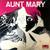 Aunt Mary : Aunt Mary - Käytetty LP