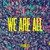 Phronesis : We are all - CD