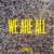 Phronesis : We are all - LP