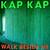 Kap Kap : Walk Beside Me - LP