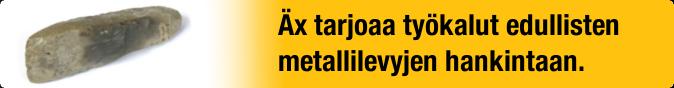 Äx tarjoaa työkalut edullisten metallilevyjen hankintaan.